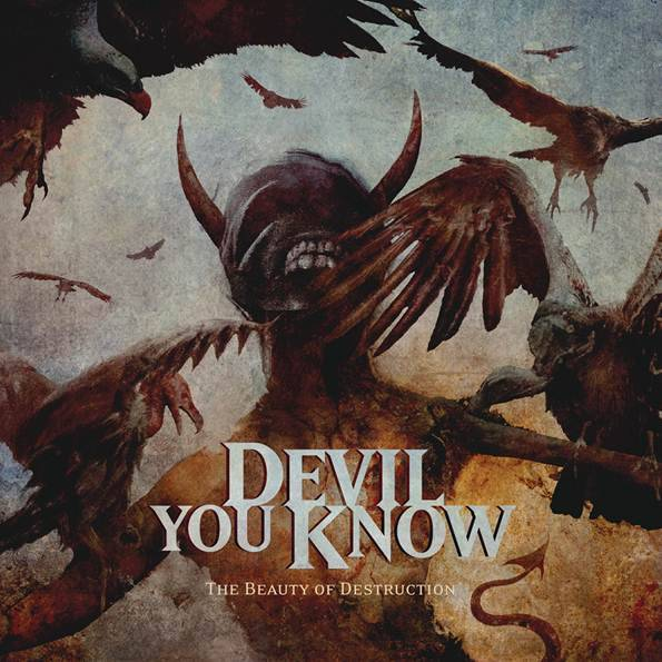 Devil You Know - 'Beauty of Destruction'
