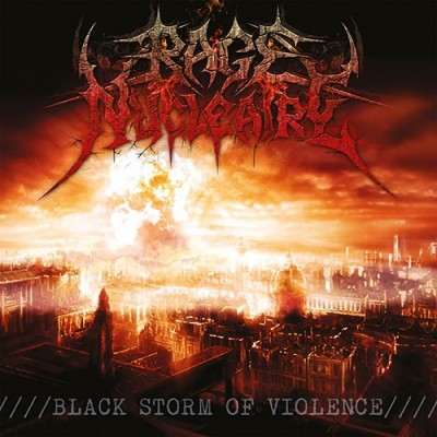 Rage-Nucleaire-Black-Storm-of-Violence-_2B-Unrelenting-Fucking-Hatred-38748-2_3