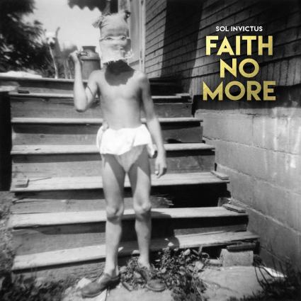 Faith No More -Sol invictus
